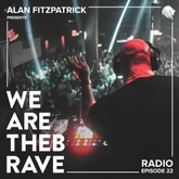 We Are The Brave Radio 022