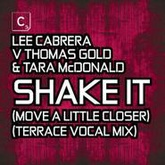 Shake It (Move A Little Closer)