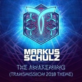 The Awakening [Transmission 2018 Theme]