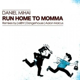 Run Home To Momma