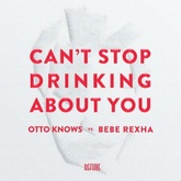 Can't Stop Drinking About You (Extended)