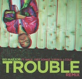 Trouble Remix