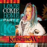 Love Come Home (Barry Harris Tribal Anthem Dub Mix)