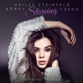 Starving (Acoustic) [feat. Zedd]