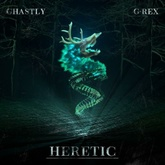 Ghastly & G-REX - Heretic