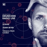 DCR440 – Drumcode Radio Live - Adam Beyer live from the Junction 2 at Tobacco Dock, London
