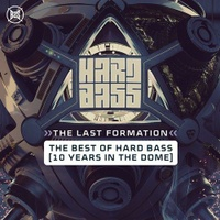 The Last Formation (Official Hard Bass 2019 Anthem)