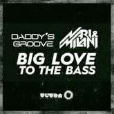 Big Love to the Bass