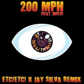 Bad Bunny - 200 MPH FT Diplo(ETC!ETC! X JAY SILVA REMIX)