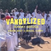 Kanye West X Denzel Curry - Sunday Service (VANDALIZED EDIT)