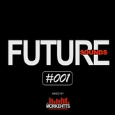 Future Sounds Sessions [Session #001]
