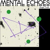 Mental Echoes
