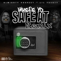 Where Yo Safe At (Remix)