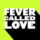 Fever Called Love