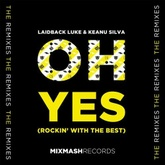 Oh Yes (Rockin' With The Best) (Extended Mix)