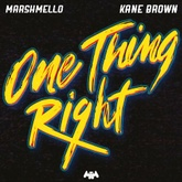 One Thing Right (feat. Kane Brown)