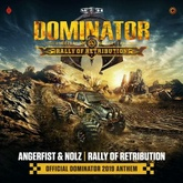 Rally Of Retribution (Official Dominator 2019 Anthem)