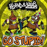 Go Stupid (Extended Mix)