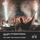 We Are The Brave Radio 062