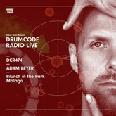 DCR474 – Drumcode Radio Live – Adam Beyer live from Brunch in the Park, Malaga