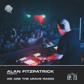 We Are The Brave Radio 073 - Wheats Guest Mix