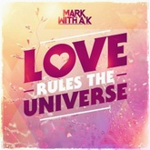 Love Rules The Universe