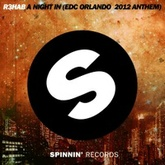 A Night In (EDC Orlando 2012 Anthem )