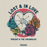 Lost & In Love (with The Griswolds)