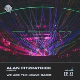 We Are The Brave Radio 083 - Live @ Watergate Berlin