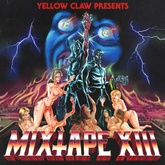 Yellow Claw Mixtape #13