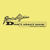 Don't Start Now (Dom Dolla Remix)