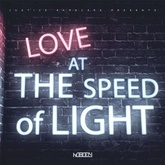 Love At The Speed Of Light