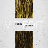HUGEL - Better (HUGEL Vip Edit)