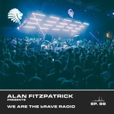 We Are The Brave Radio 098 (Guest Mix by Brennen Grey)