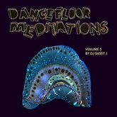 Dancefloor Meditations Vol. 5