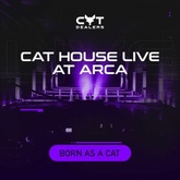 BORN AS A CAT | The Cat House Live At Arca