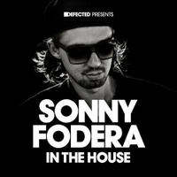 Defected presents Sonny Fodera In The House Mix 2