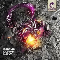 Break Down Low
