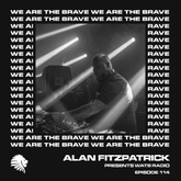 We Are The Brave Radio 114 (Guest Mix by Tenzella)