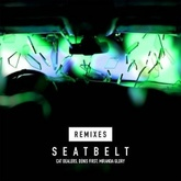 Seatbelt (with Denis First)