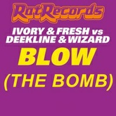 Blow (The Bomb)