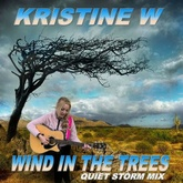 Wind in the Trees (Quiet Storm Mix)