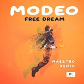 Free Dream (Maestro Remix)