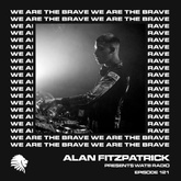 We Are The Brave Radio 121 (Guest Mix by Wax Wings)