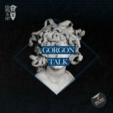 Gorgon Talk