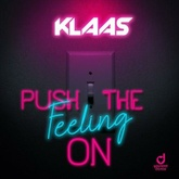Push the Feeling On