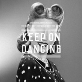 Keep on Dancing