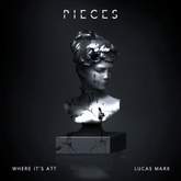 Pieces with Lucas Marx