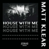 House With Me