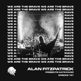 We Are The Brave Radio 127 (Studio Mix by Alan Fitzpatrick)